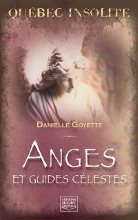 Québec insolite - Anges et ...
