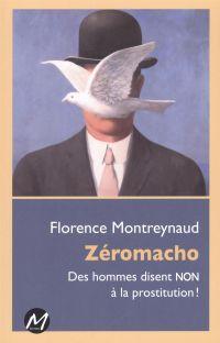 Zéromacho : Des hommes dise...