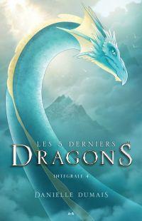 Les 5 derniers dragons - Intégrale 4 (Tome 7 et 8)