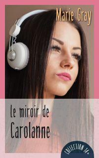 Le miroir de Carolanne