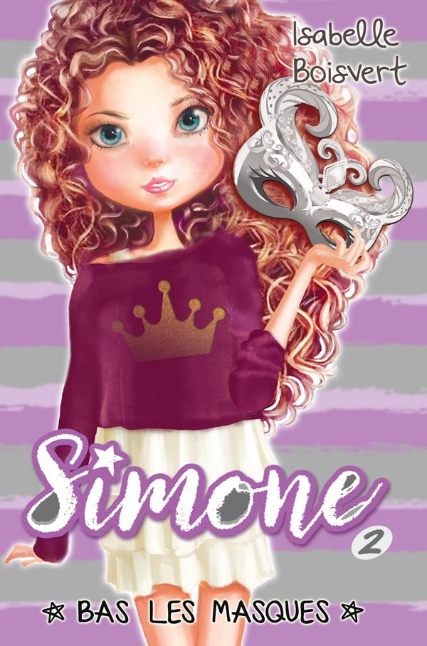 Simone Tome 2 - Bas les masques