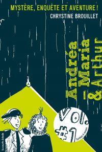 Image de couverture (Andréa-Maria et Arthur, volume 1)