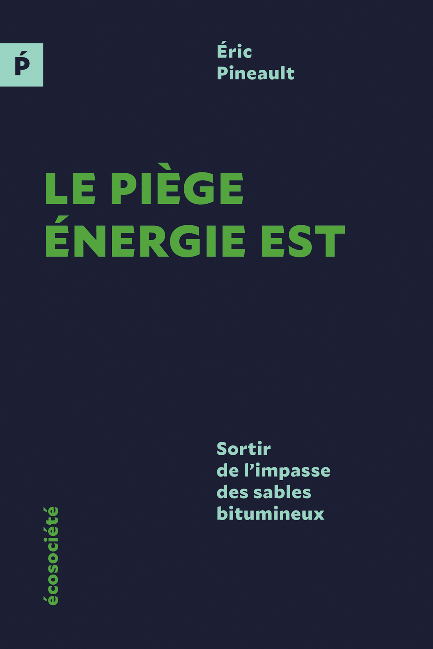 Le piège Énergie Est