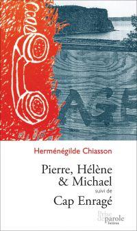 Pierre, Hélène et Michael s...