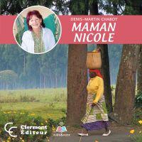 Image de couverture (Maman Nicole : la biographie de Nicole Pageau)