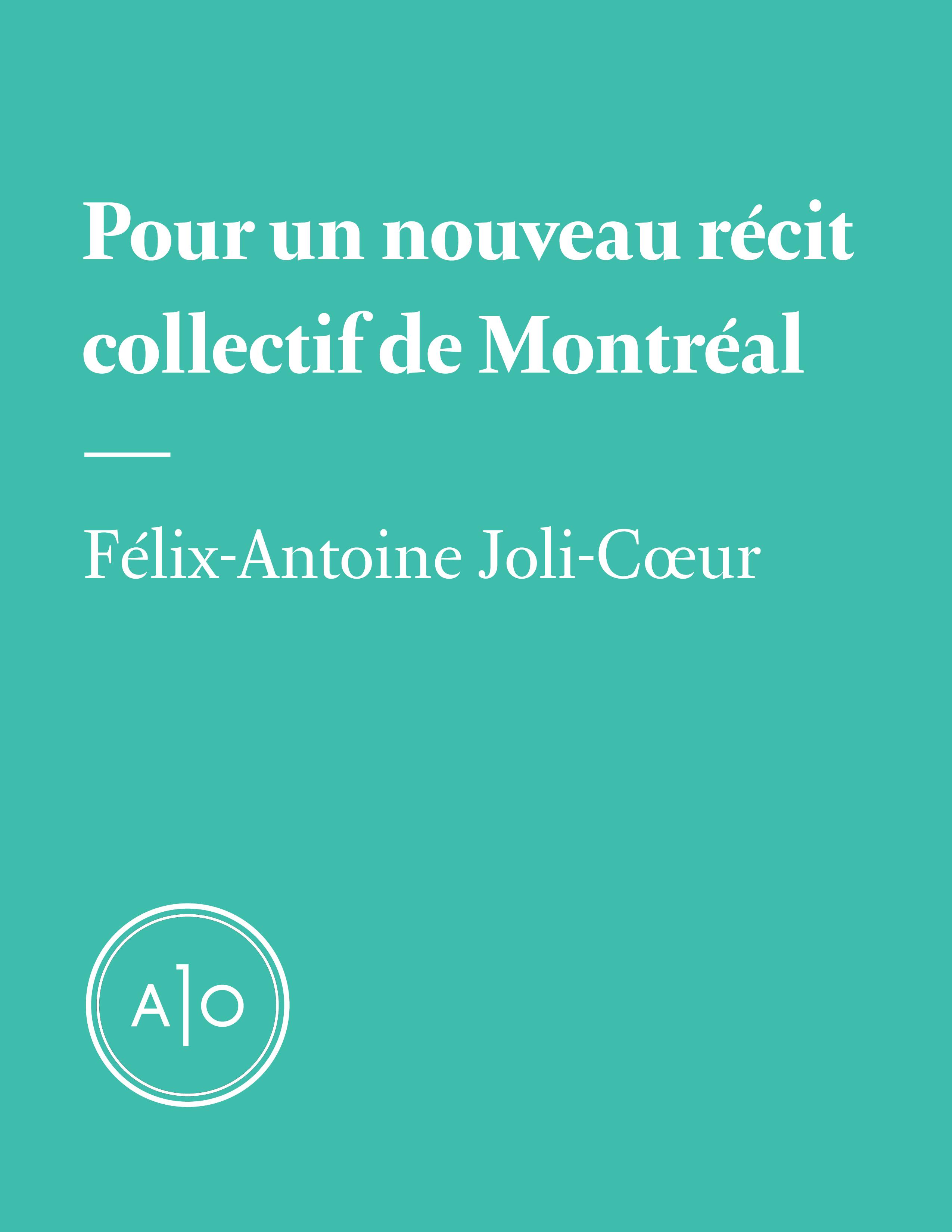 Pour un nouveau récit collectif de Montréal