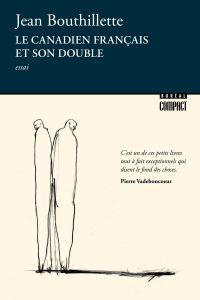 Le Canadien français et son double