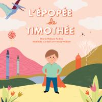 L'épopée de Timothée