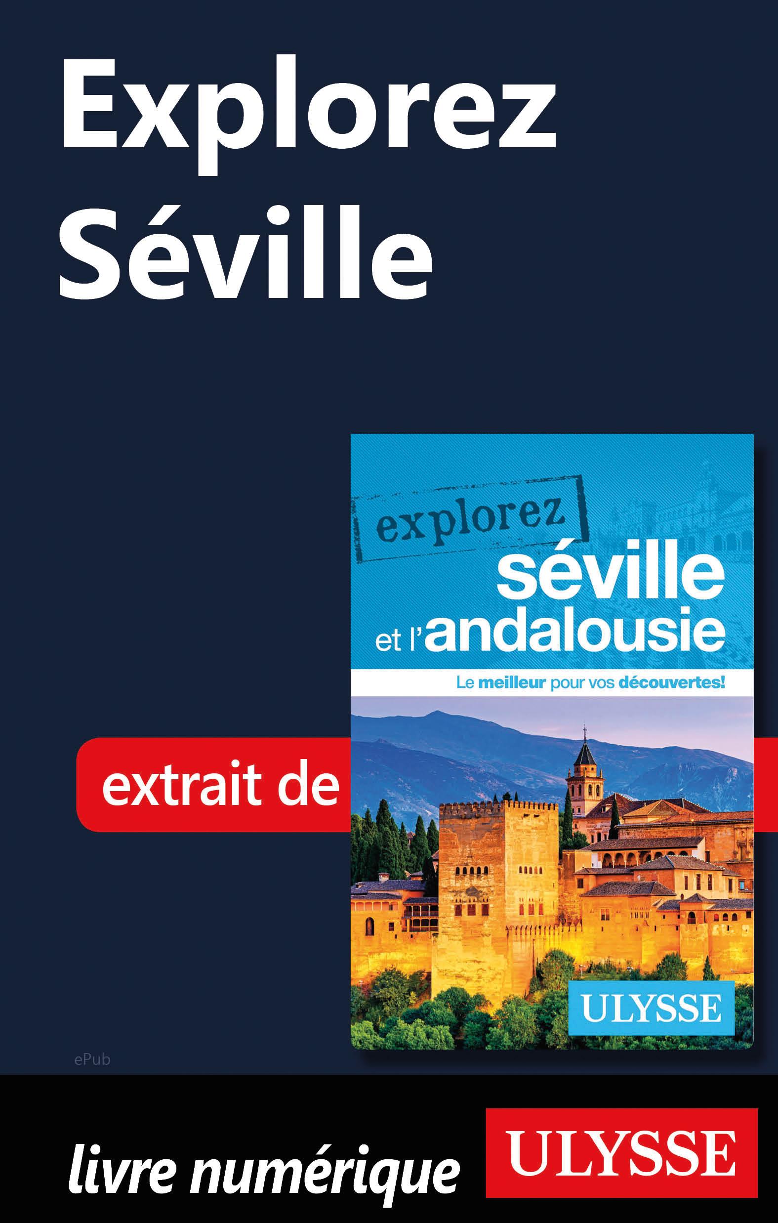 Explorez Séville