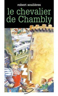 Le chevalier de Chambly