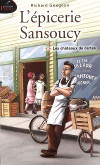L'épicerie Sansoucy 02 : Le...