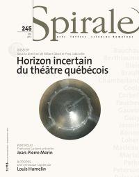 Spirale. No. 245, Été 2013