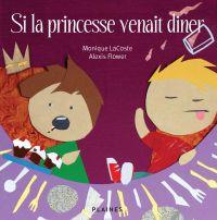 Si la princesse venait diner