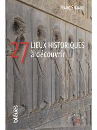 27 lieux historiques à déco...