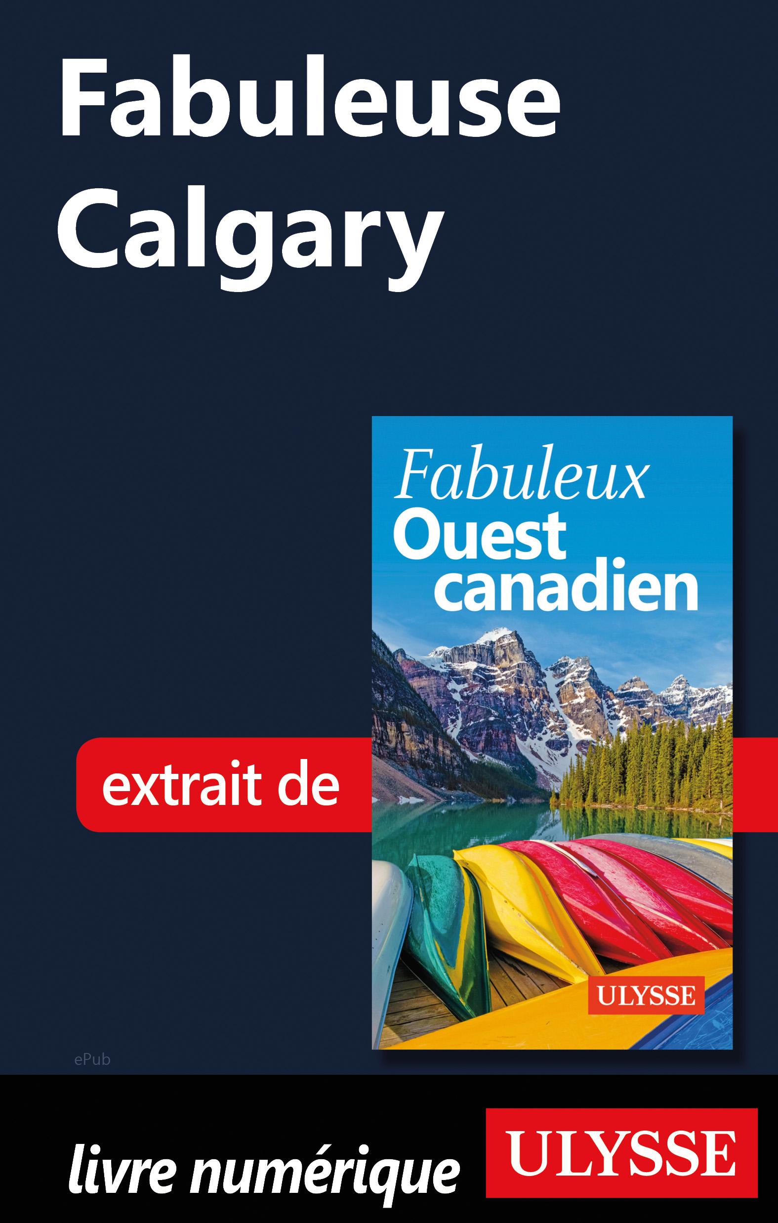 Fabuleuse Calgary