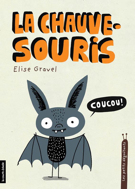 La Chauve-souris, Les petits dégoûtants, tome 8