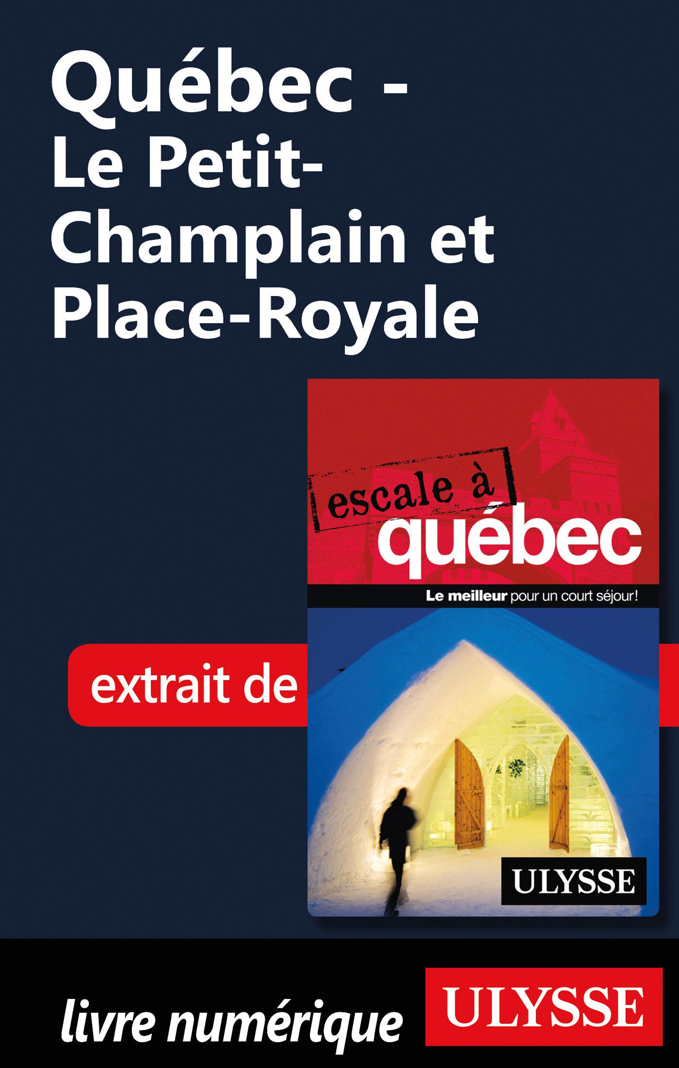 Québec - Le Petit-Champlain...