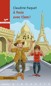 À Paris avec Clem!