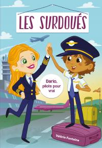 Image de couverture (Les surdoués: Dario, pilote pour vrai!)