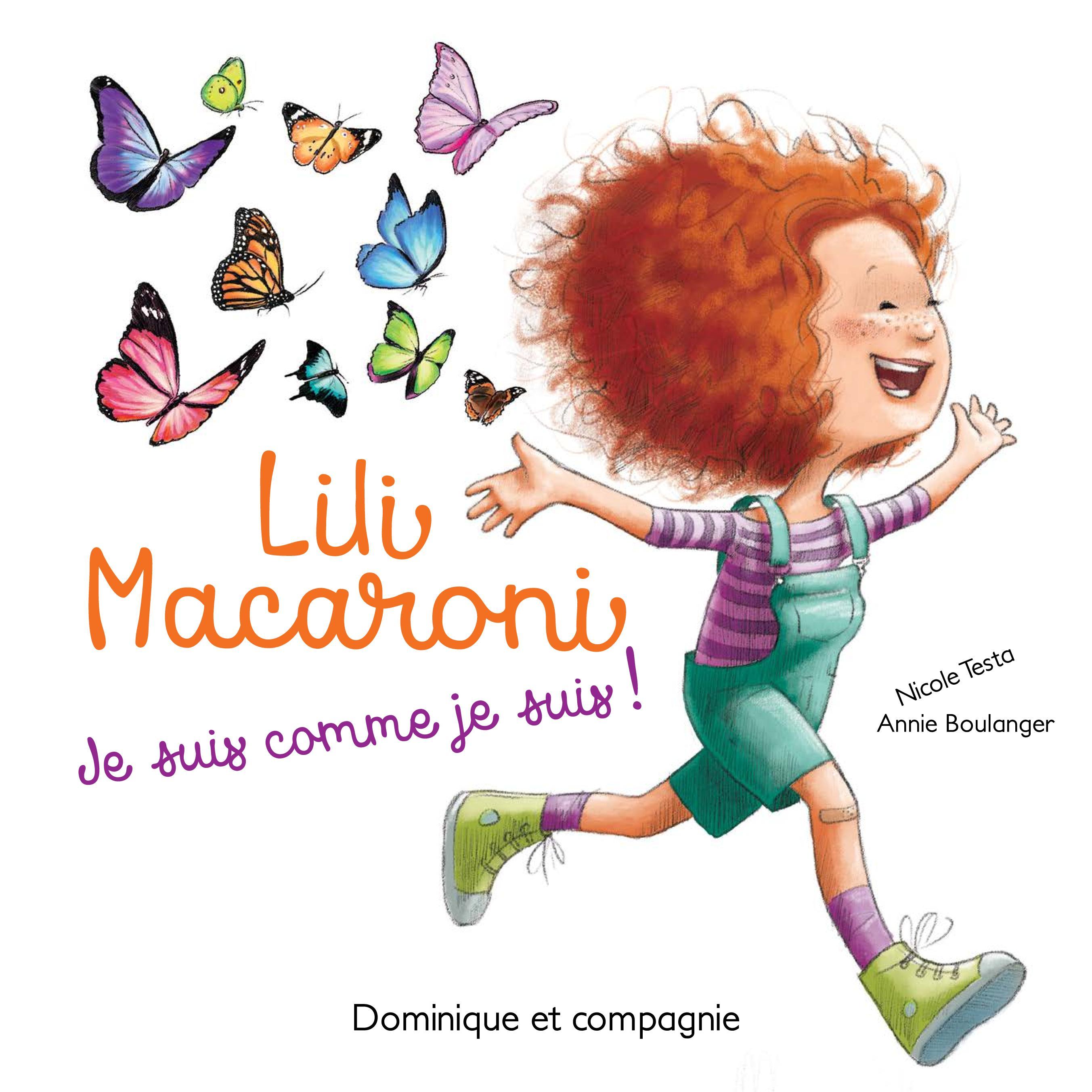 Lili Macaroni - Je suis comme je suis!
