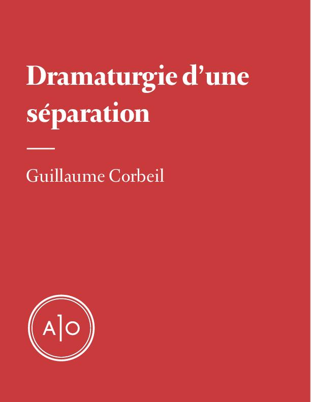 Dramaturgie d'une séparation