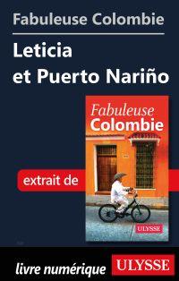 Fabuleuse Colombie: Leticia et Puerto Nariño