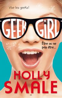 Geek girl, Une nouvelle