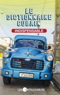 Le dictionnaire cubain indispensable