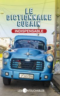 Le dictionnaire cubain indi...