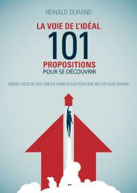 La Voie de l'Idéal, 101 pro...