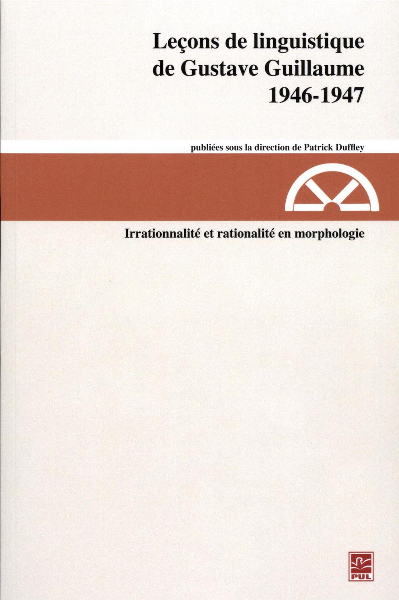 Leçons de linguistique de Gustave Guillaume, 1946-1947