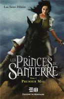 Les Princes de Santerre 1 :...