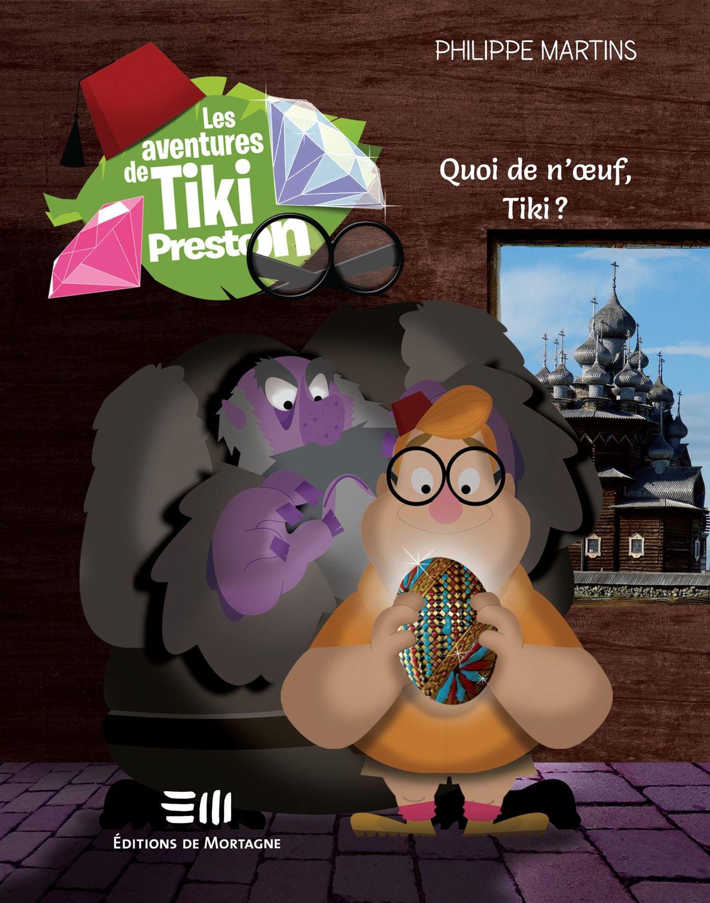 Les aventures de Tiki Preston 02 : Quoi de n'oeuf, Tiki ?