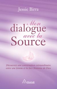 Mon dialogue avec la Source