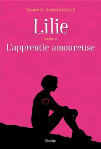 Image de couverture (Lilie, Tome 2 - L'apprentie amoureuse)