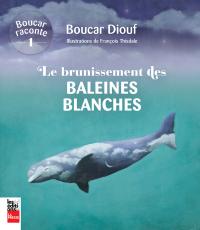 Le brunissement des baleines blanches