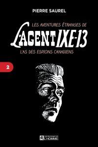 Image de couverture (Les aventures étranges de l'agent IXE-13 Tome 2)