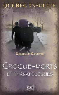 Québec insolite - Croque-mo...