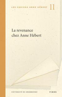 La revenance chez Anne Hébert