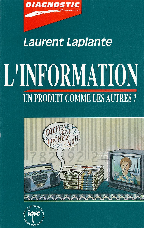 Information, un produit comme les autres