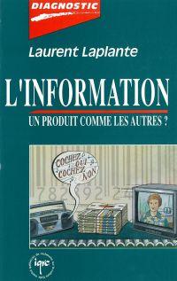Information, un produit com...