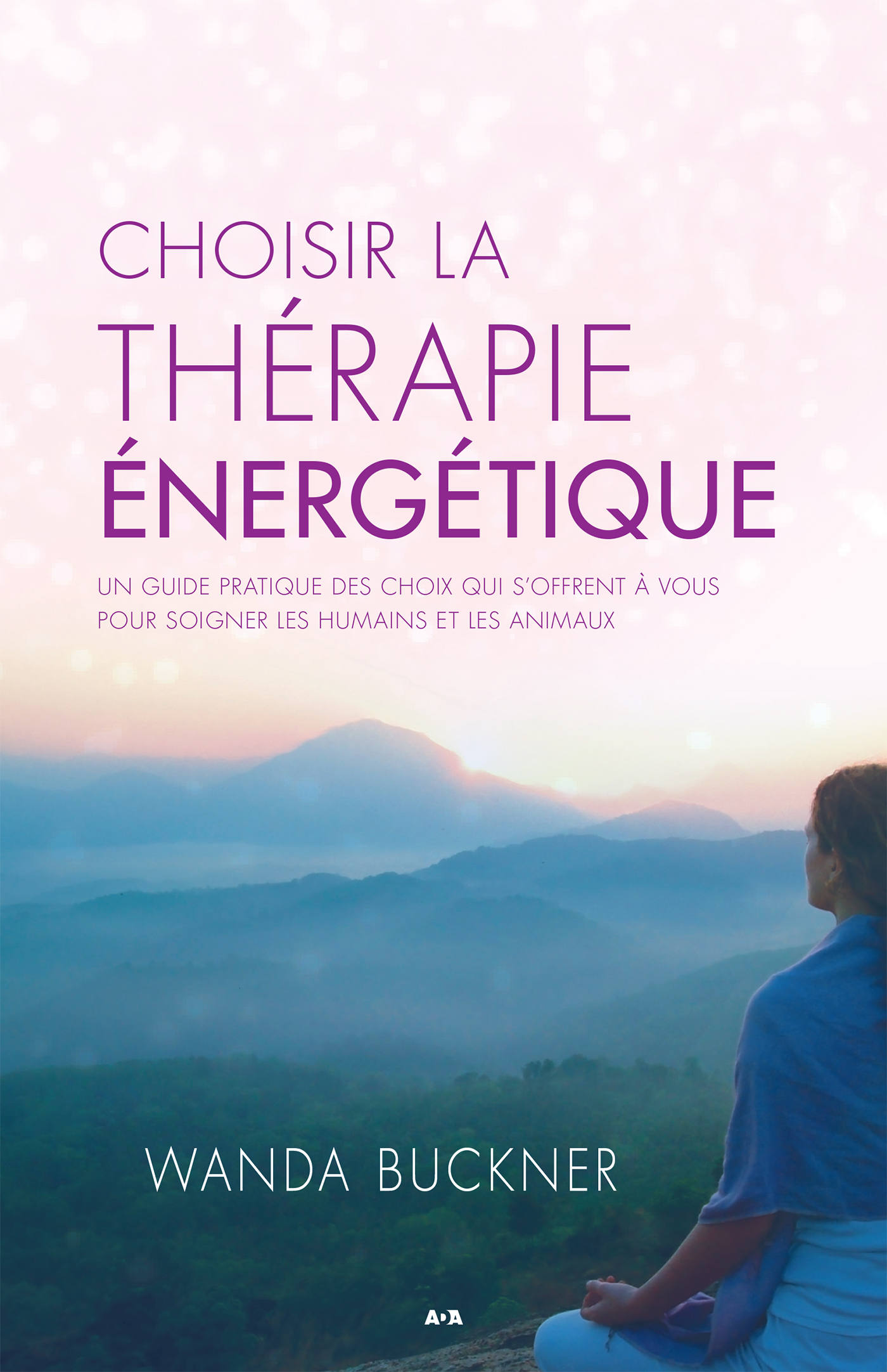 Choisir la thérapie énergétique