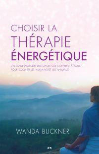 Choisir la thérapie énergét...