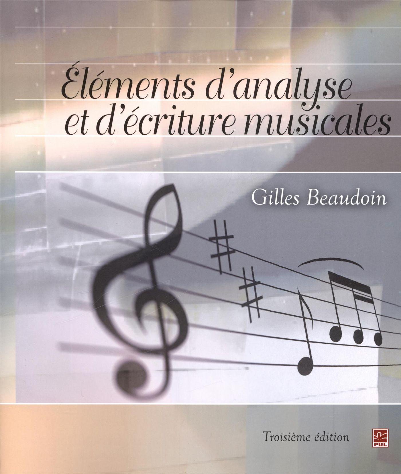 Eléments d'analyse et d'écriture musicales 3e édition
