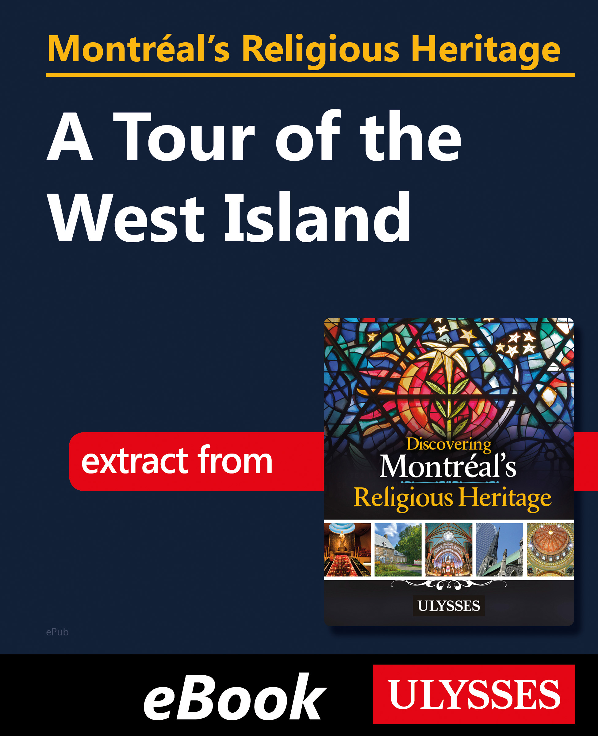 Montréal's Religious Heritage: A Tour of the West Island