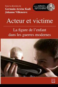 Acteur et victime : La figu...