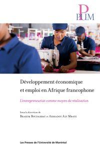 Développement économique et emploi en Afrique francophone