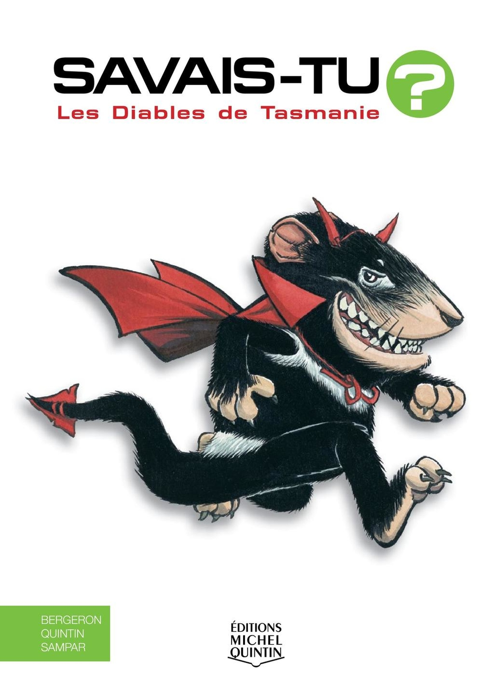 Savais-tu? - En couleurs 39 - Les Diables de Tasmanie