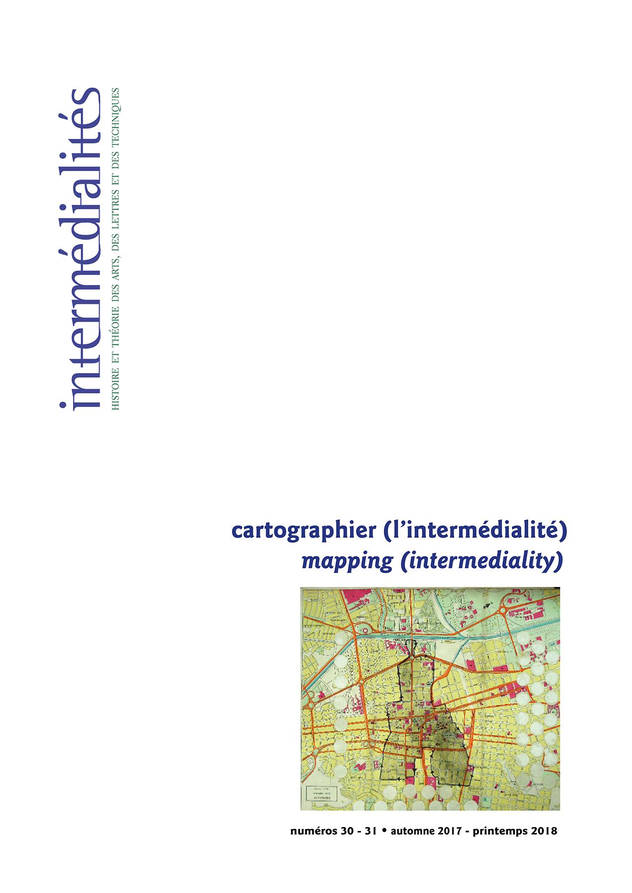 Intermédialités. No 30-31, ...