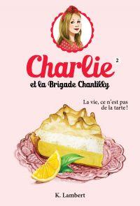 Charlie et la brigade Chant...